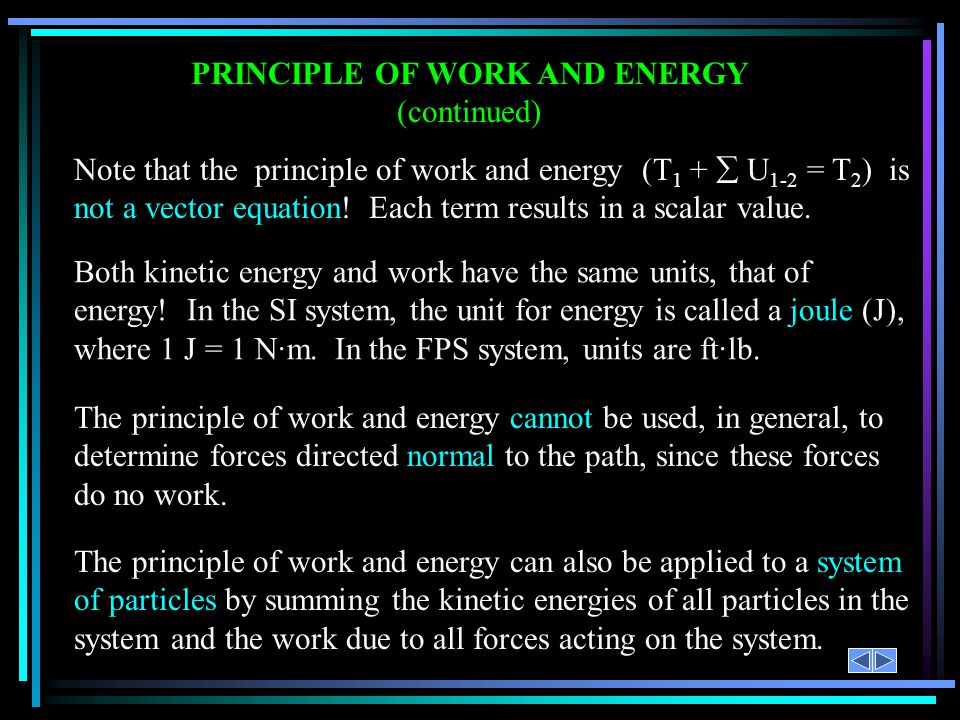PRINCIPLE OF WORK AND ENERGY (continued)