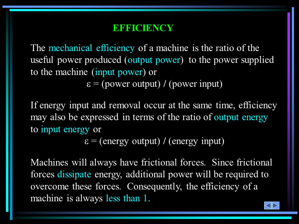 e = (power output) / (power input)