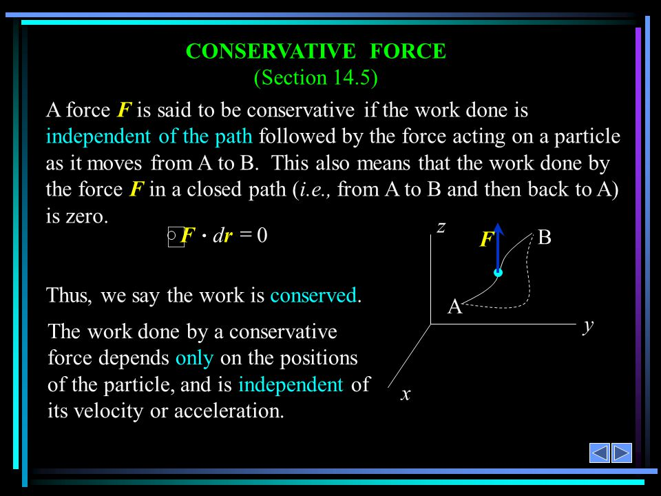 CONSERVATIVE FORCE (Section 14.5)