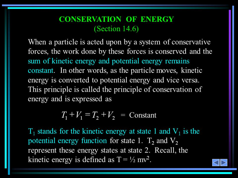 CONSERVATION OF ENERGY (Section 14.6)