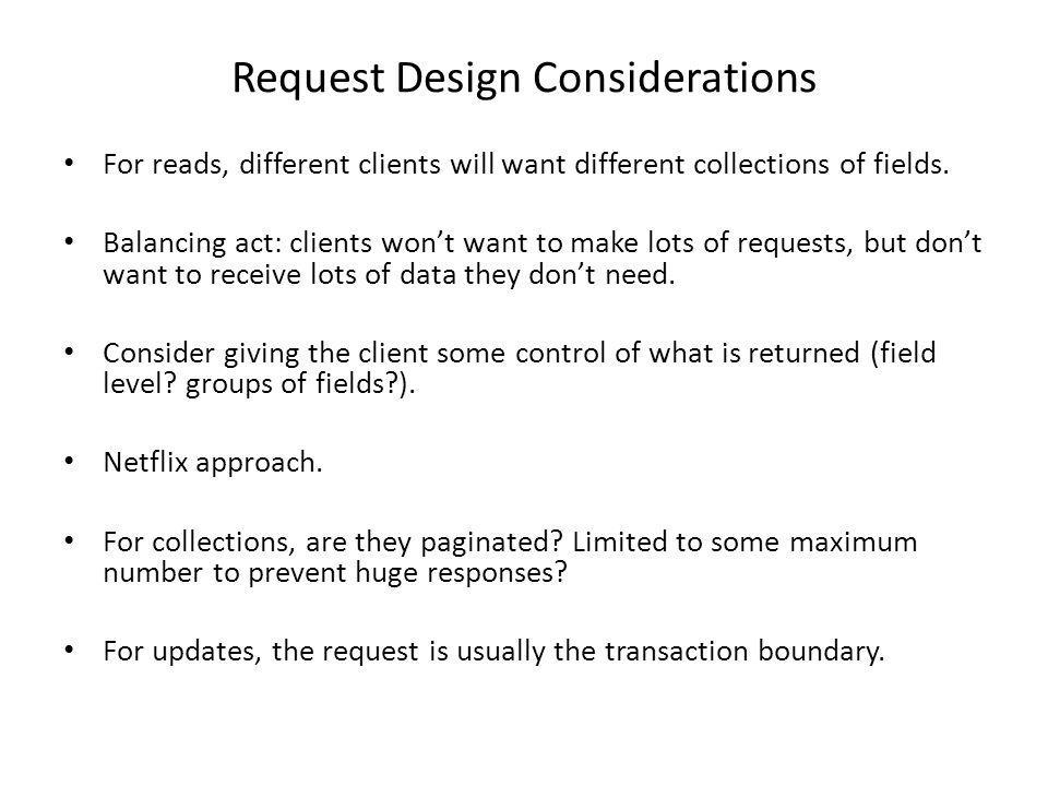 Request Design Considerations