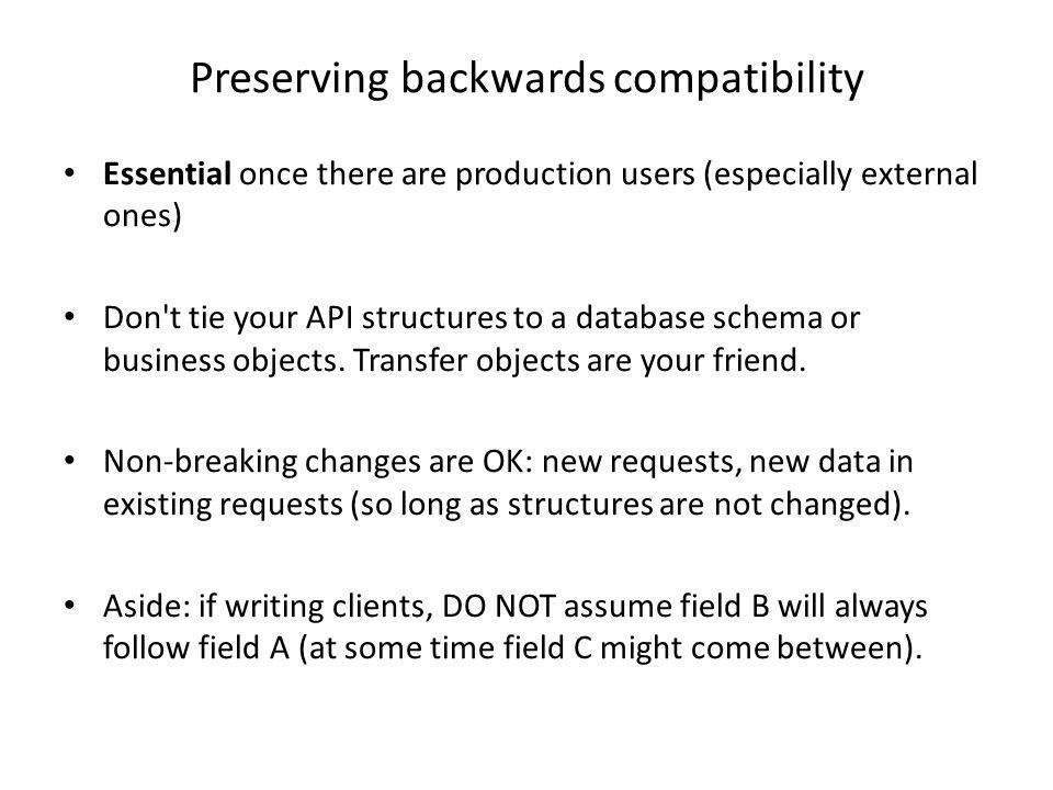 Preserving backwards compatibility