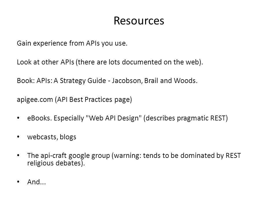 Resources Gain experience from APIs you use.