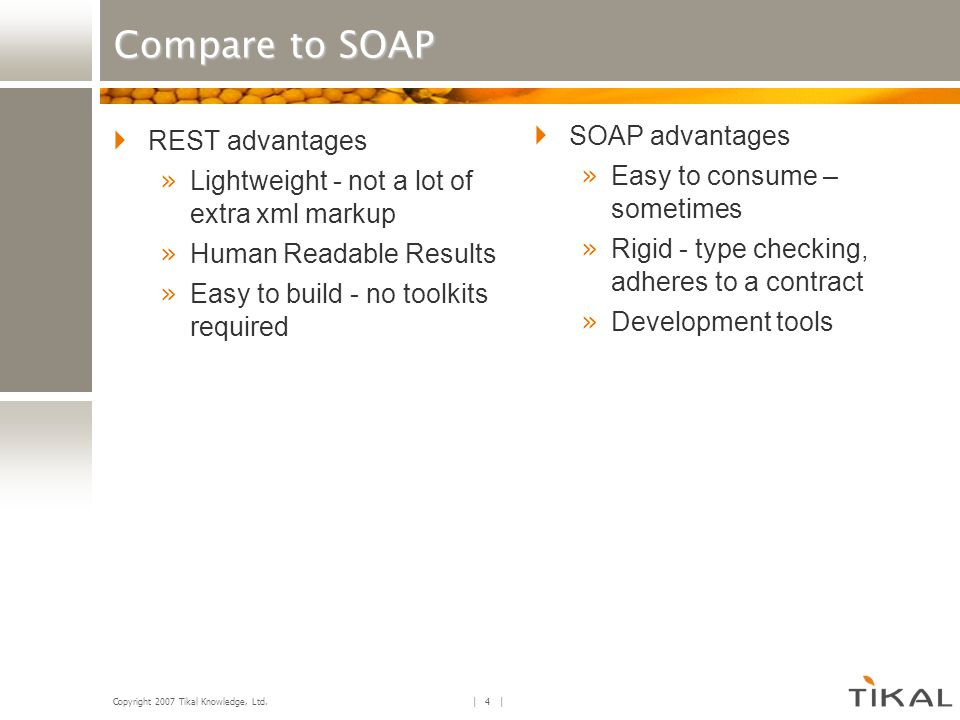 Compare to SOAP REST advantages SOAP advantages