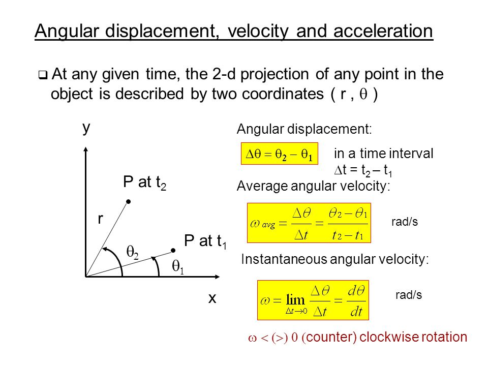 Angular displacement, velocity and acceleration