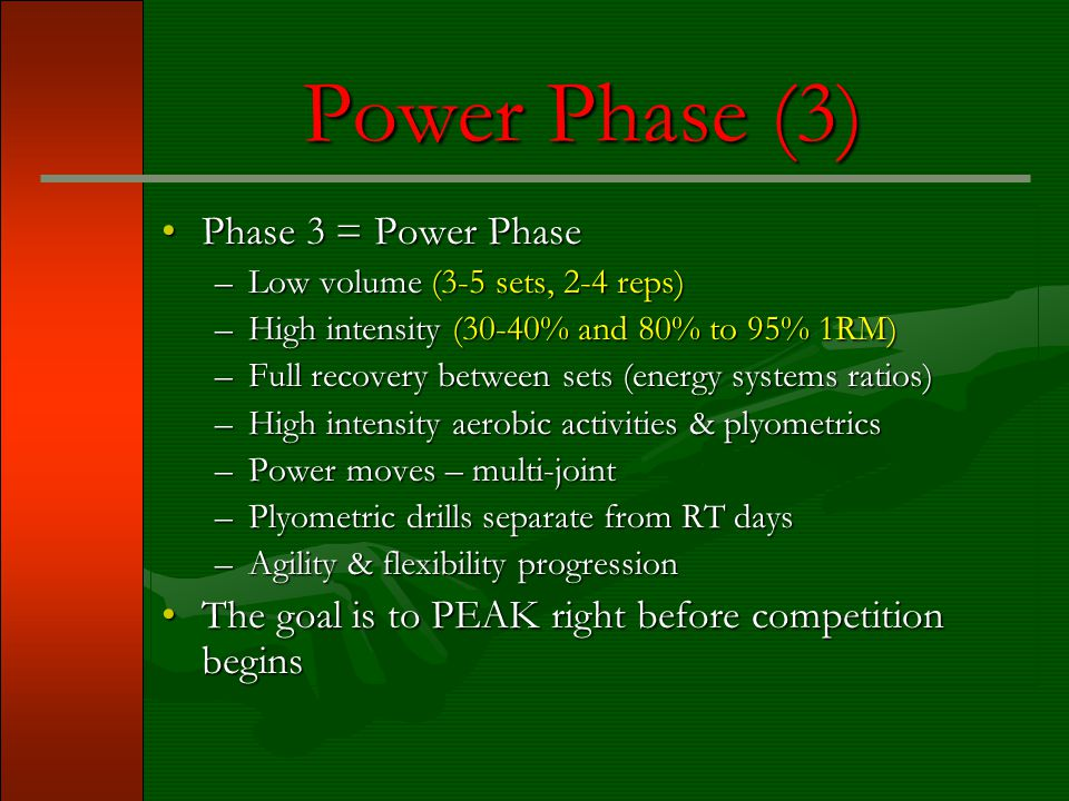 Power Phase (3) Phase 3 = Power Phase