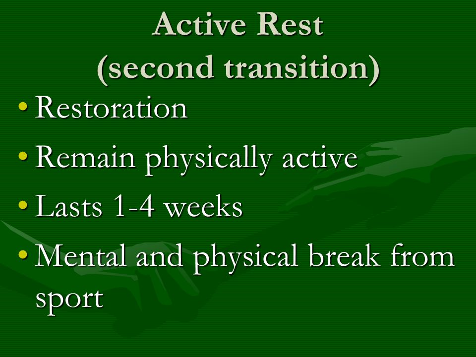 Active Rest (second transition)