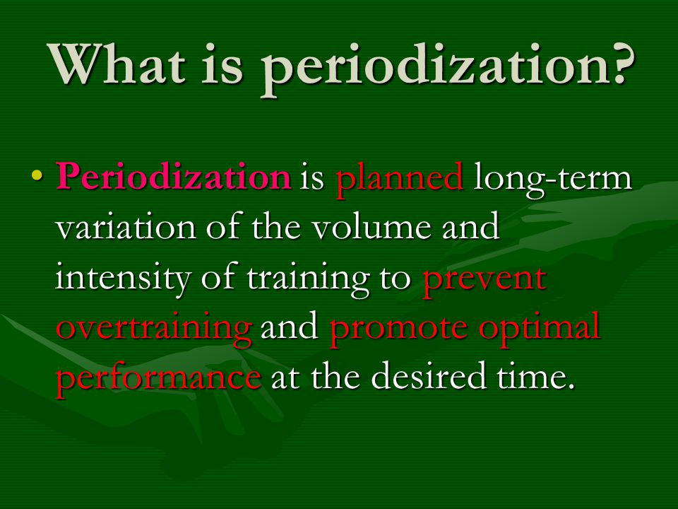 What is periodization