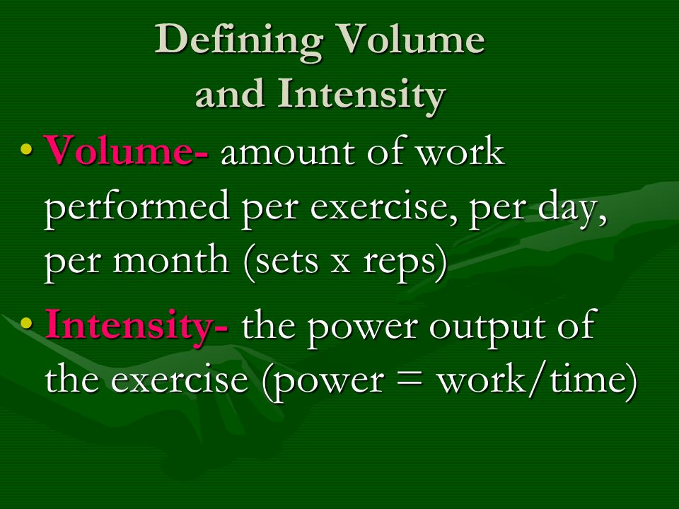 Defining Volume and Intensity