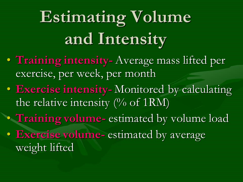 Estimating Volume and Intensity