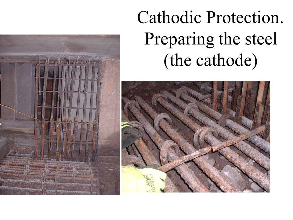 Cathodic Protection. Preparing the steel (the cathode)