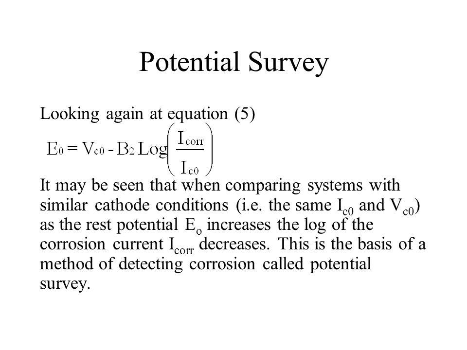 Potential Survey Looking again at equation (5)