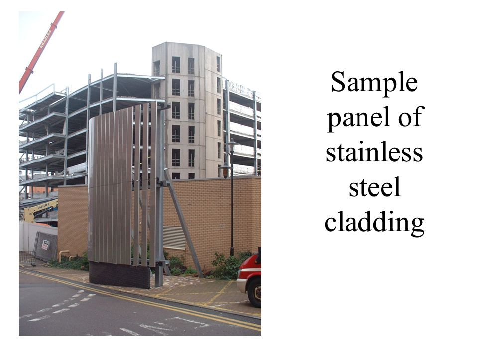 Sample panel of stainless steel cladding