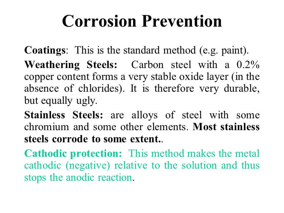 Corrosion Prevention Coatings: This is the standard method (e.g. paint).
