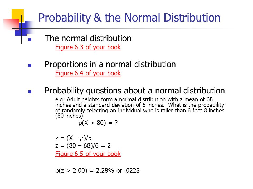 Probability & the Normal Distribution