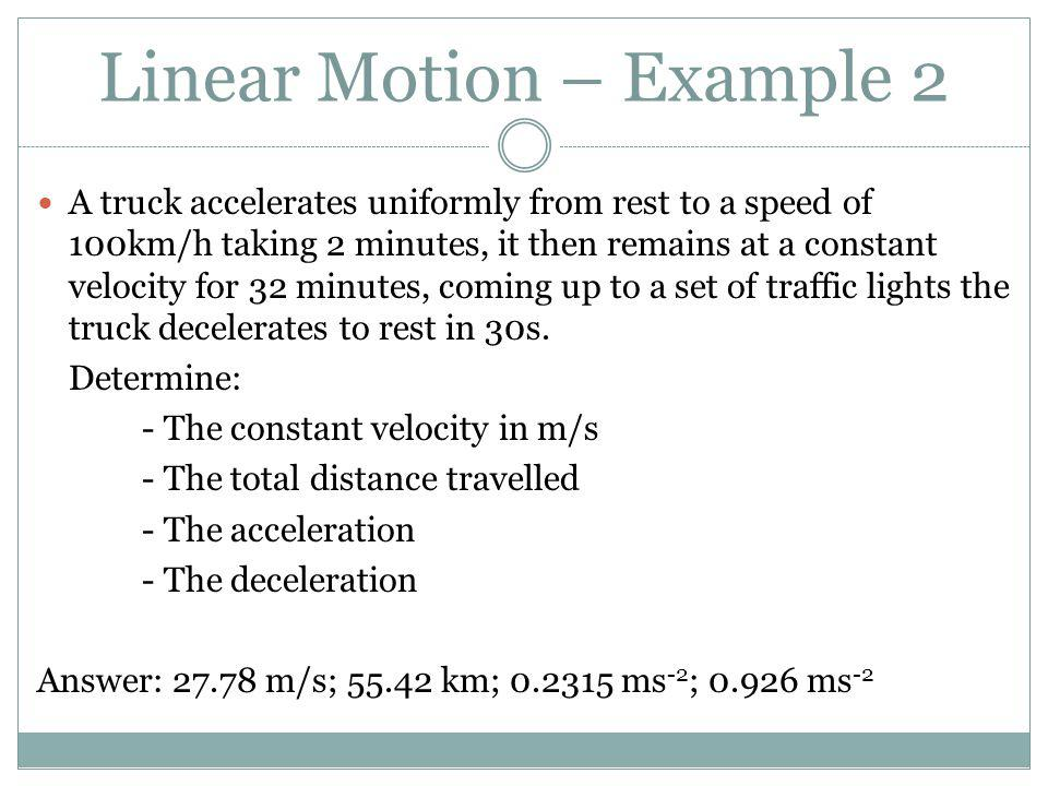 Linear Motion – Example 2