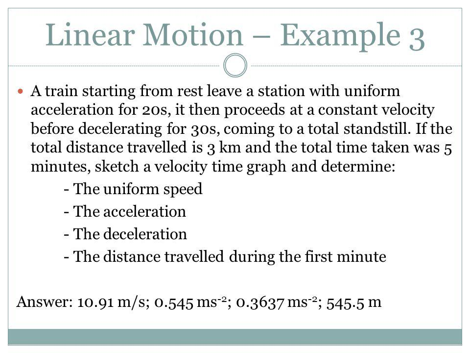 Linear Motion – Example 3