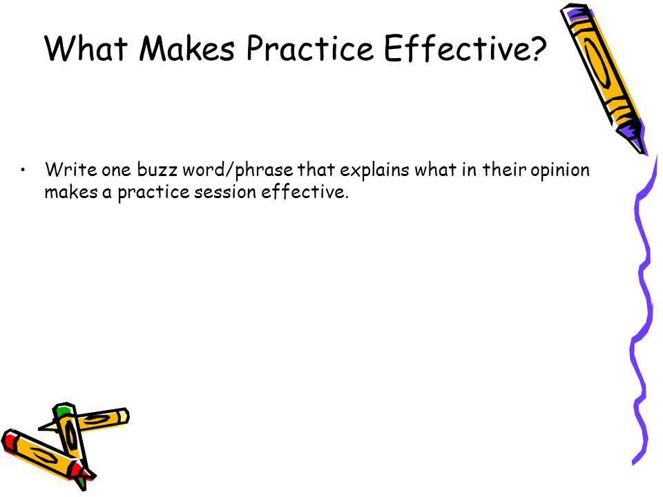 What Makes Practice Effective