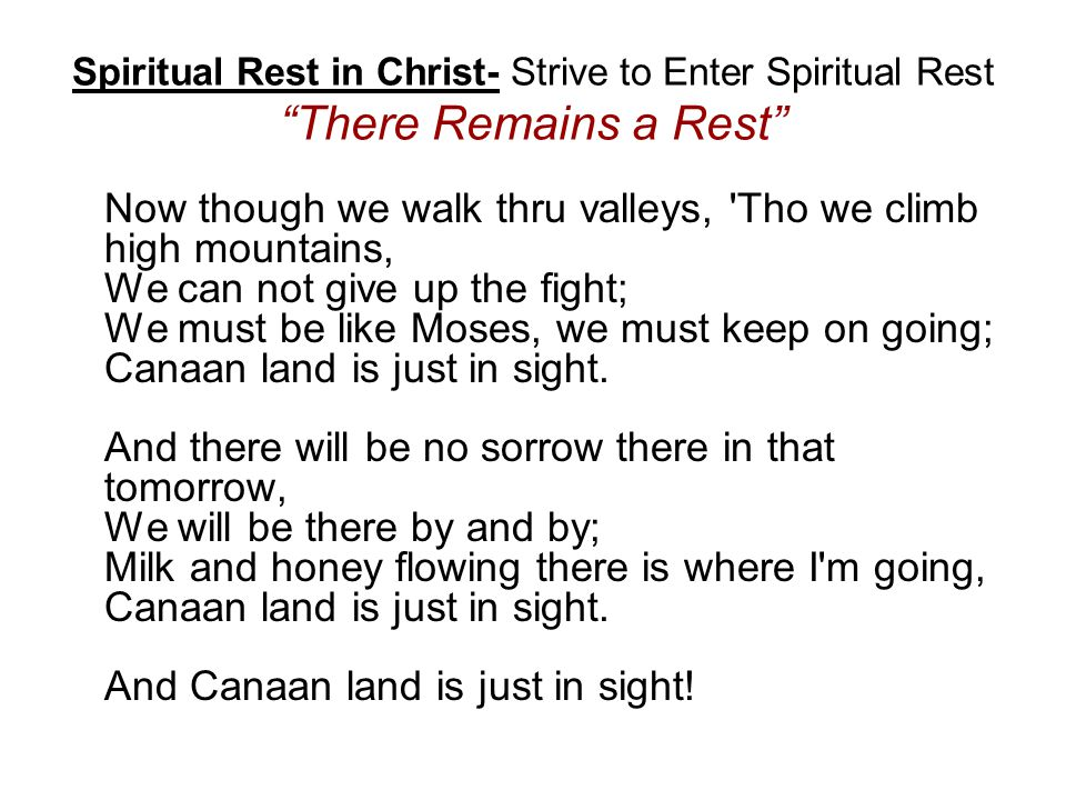 Spiritual Rest in Christ- Strive to Enter Spiritual Rest There Remains a Rest