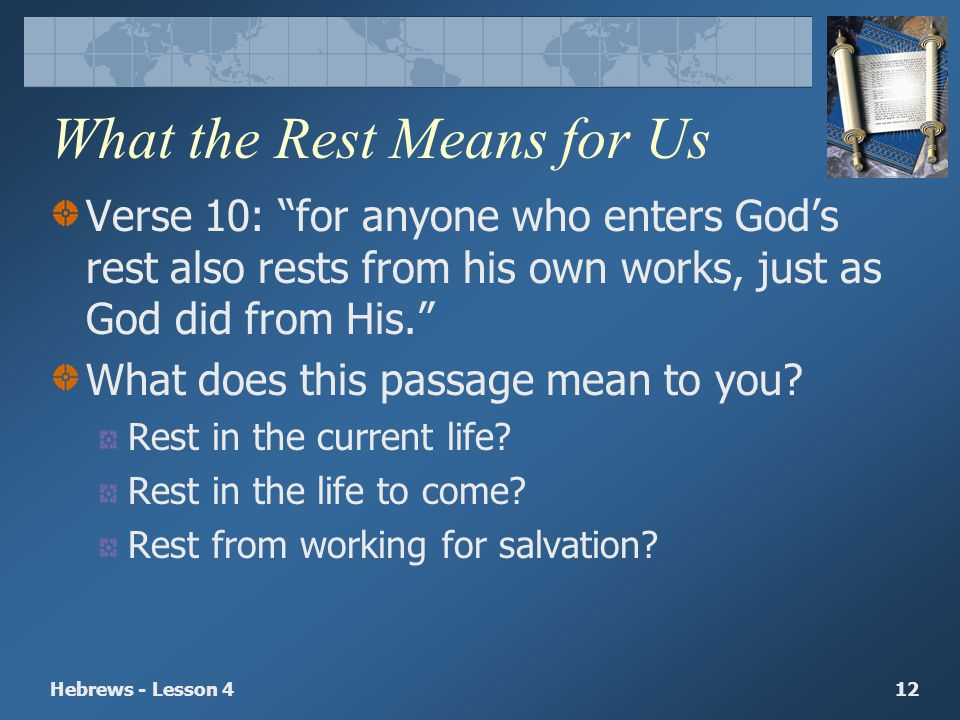 What the Rest Means for Us
