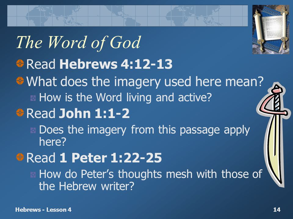 The Word of God Read Hebrews 4:12-13