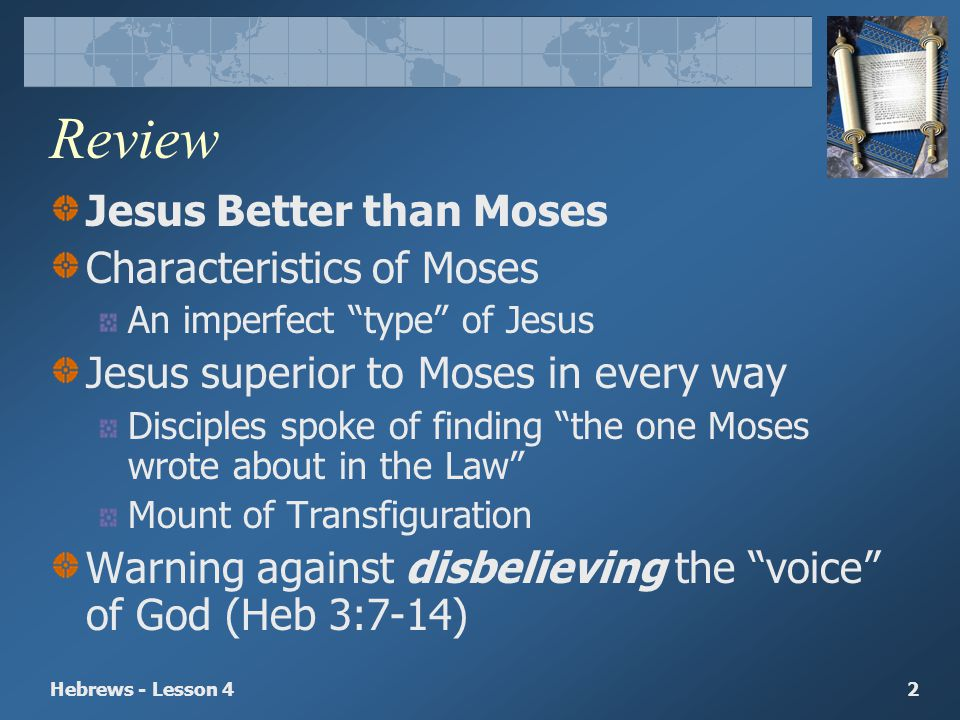 Review Jesus Better than Moses Characteristics of Moses