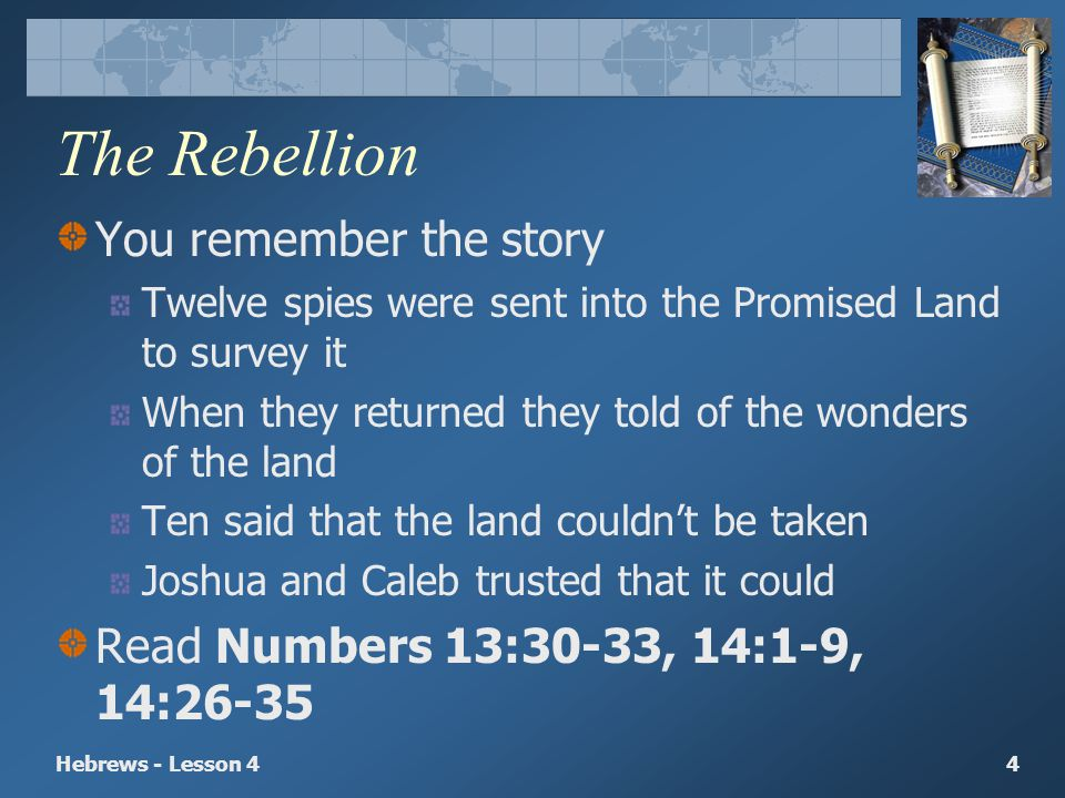 The Rebellion You remember the story
