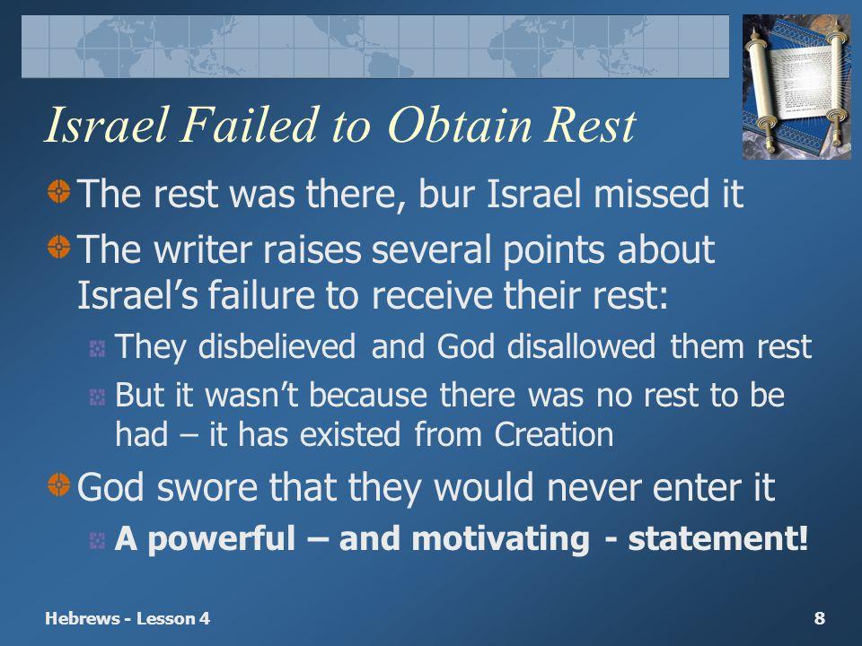 Israel Failed to Obtain Rest