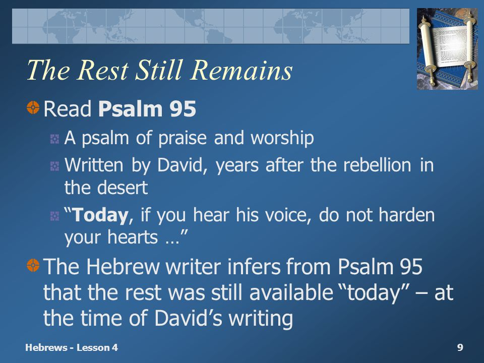 The Rest Still Remains Read Psalm 95