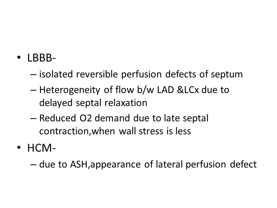 LBBB- HCM- isolated reversible perfusion defects of septum