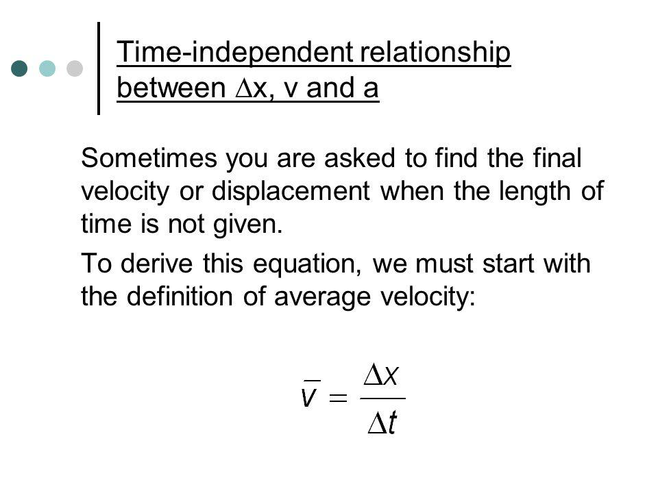 which equations represent the relationship between displacement velocity and time