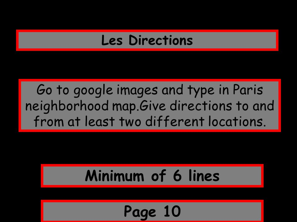 Minimum of 6 lines Page 10 Les Directions