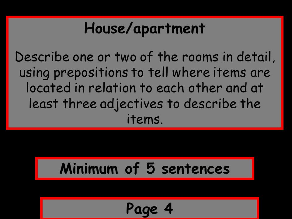 House/apartment Minimum of 5 sentences Page 4