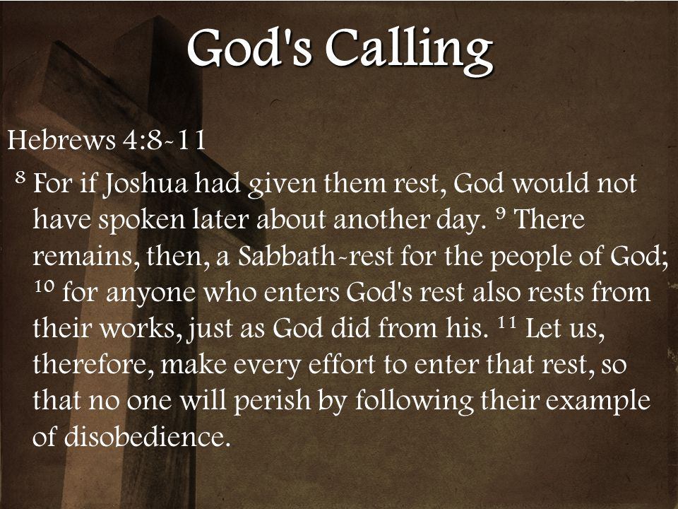 God s Calling Hebrews 4:8-11