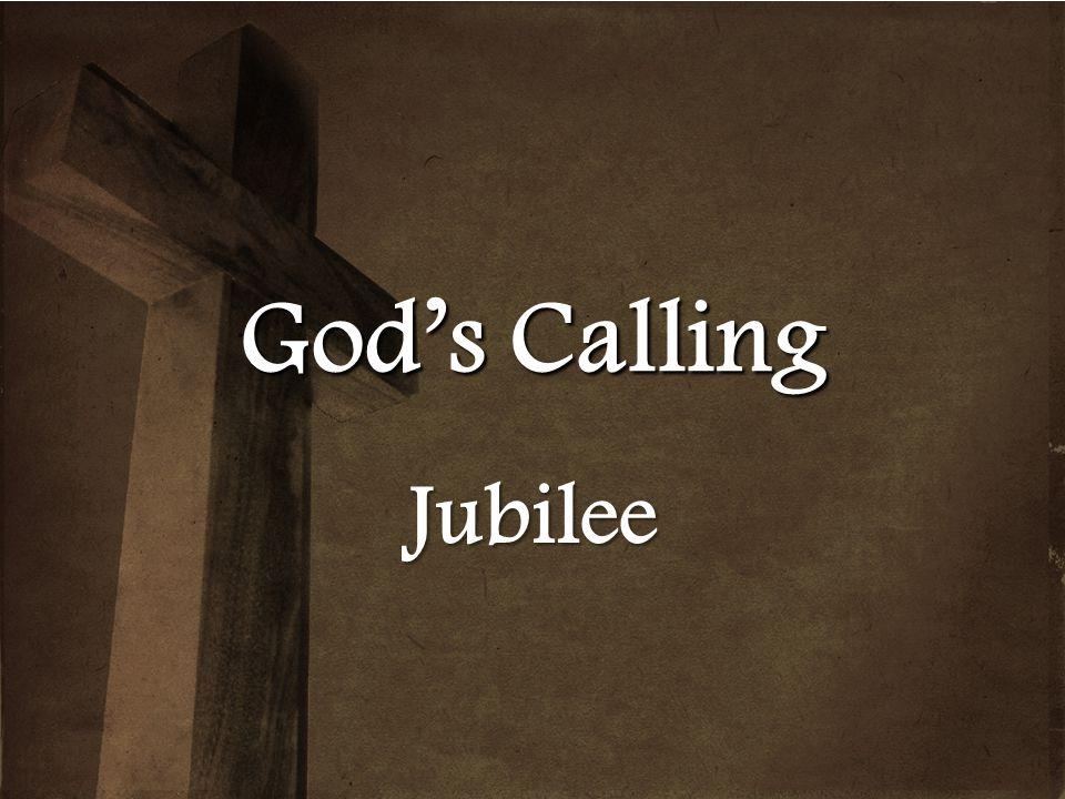 God's Calling Jubilee