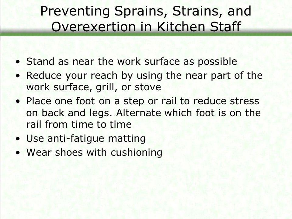 Preventing Sprains, Strains, and Overexertion in Kitchen Staff