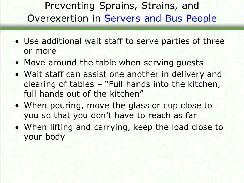 Preventing Sprains, Strains, and Overexertion in Servers and Bus People