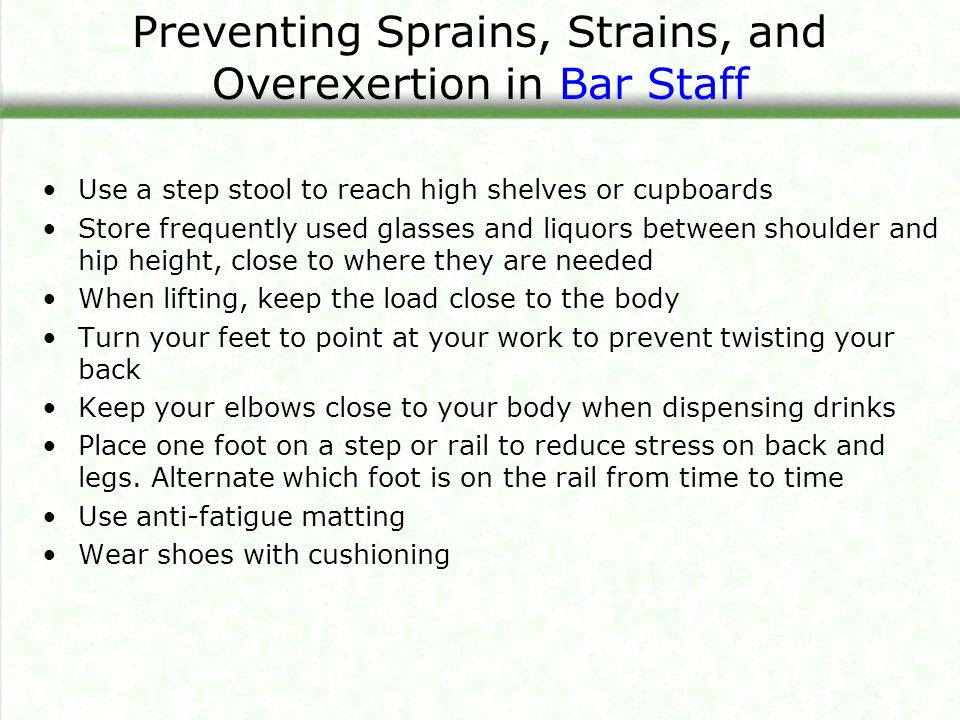 Preventing Sprains, Strains, and Overexertion in Bar Staff