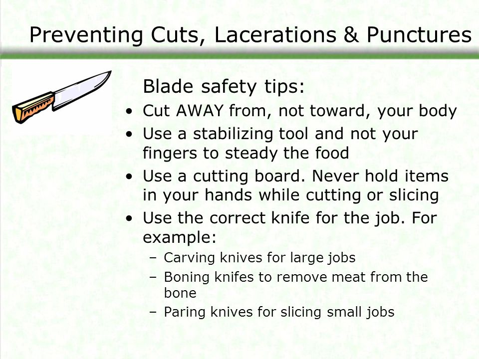 Preventing Cuts, Lacerations & Punctures