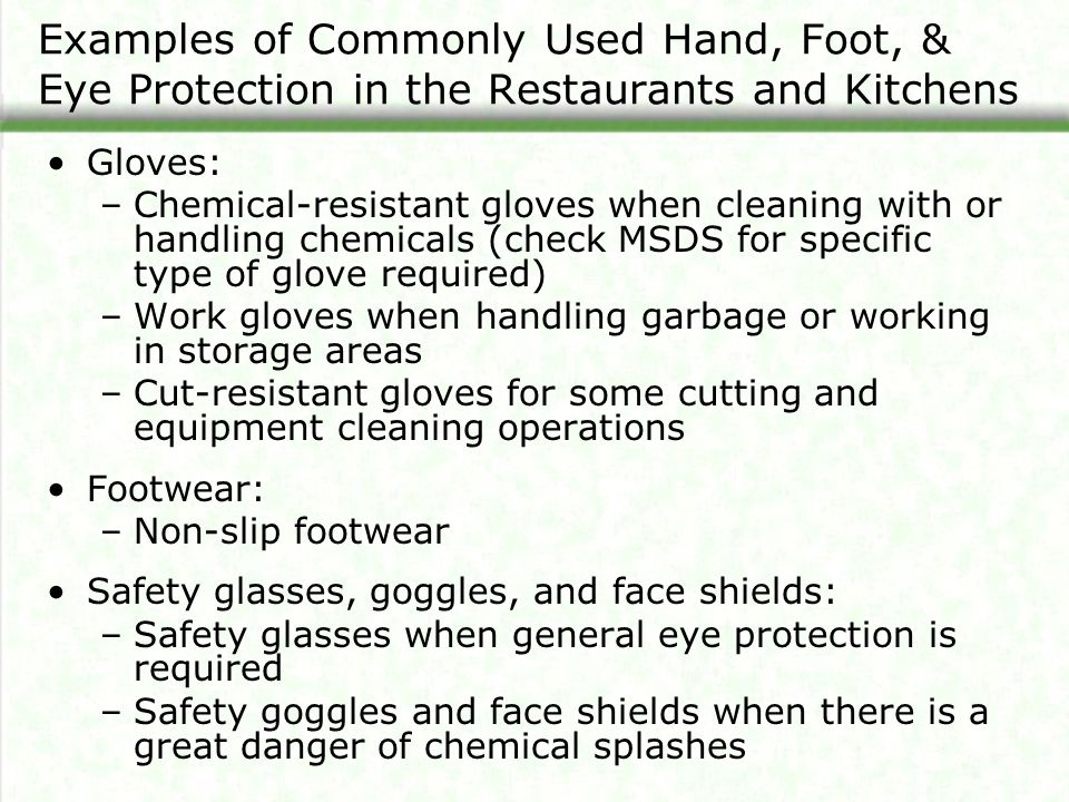 Examples of Commonly Used Hand, Foot, & Eye Protection in the Restaurants and Kitchens