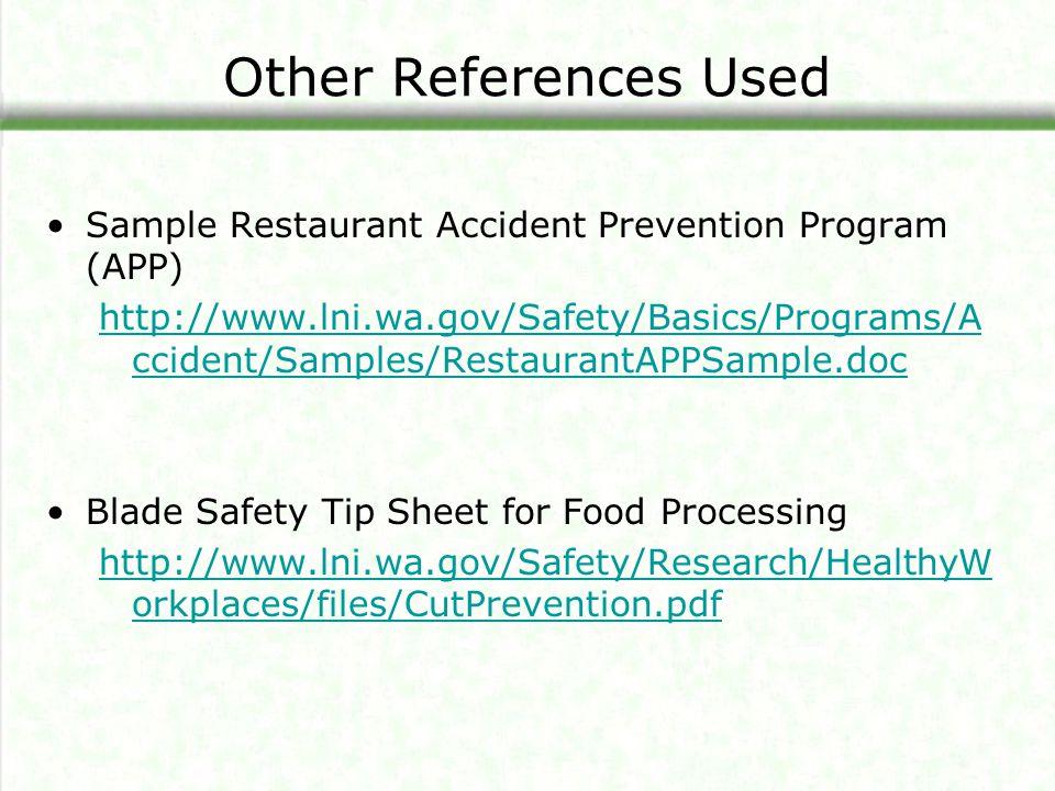 Other References Used Sample Restaurant Accident Prevention Program (APP)