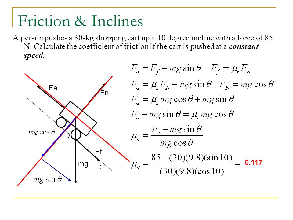 Friction & Inclines