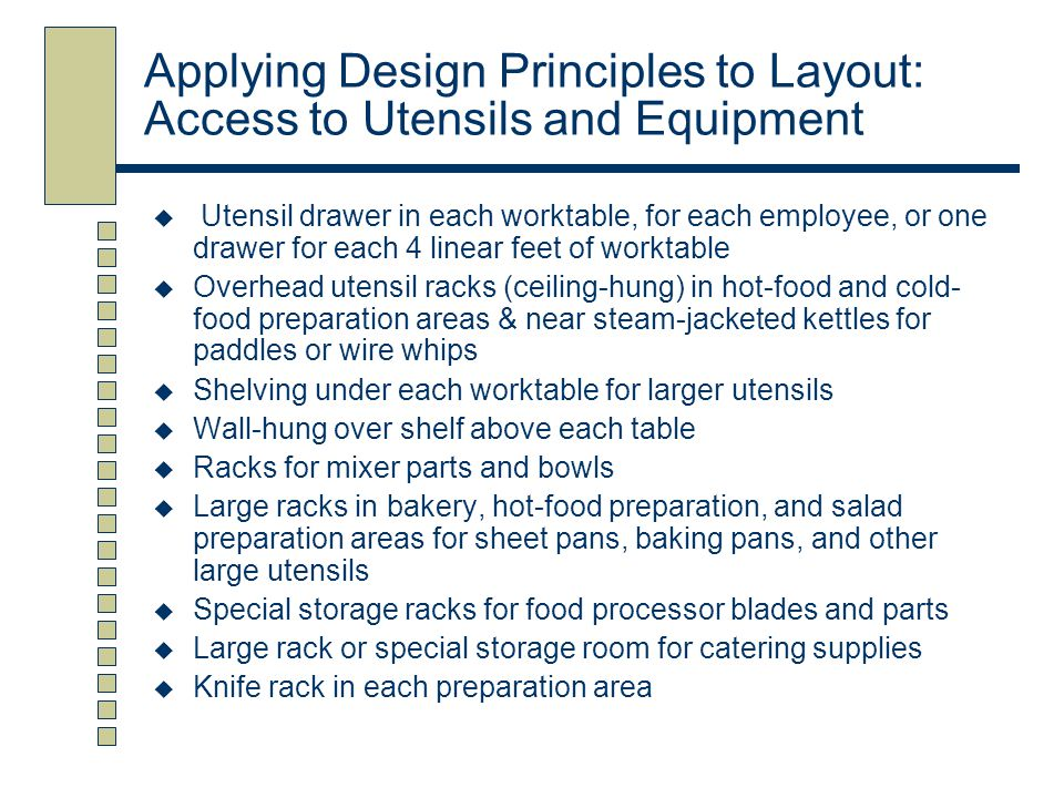 Applying Design Principles to Layout: Access to Utensils and Equipment
