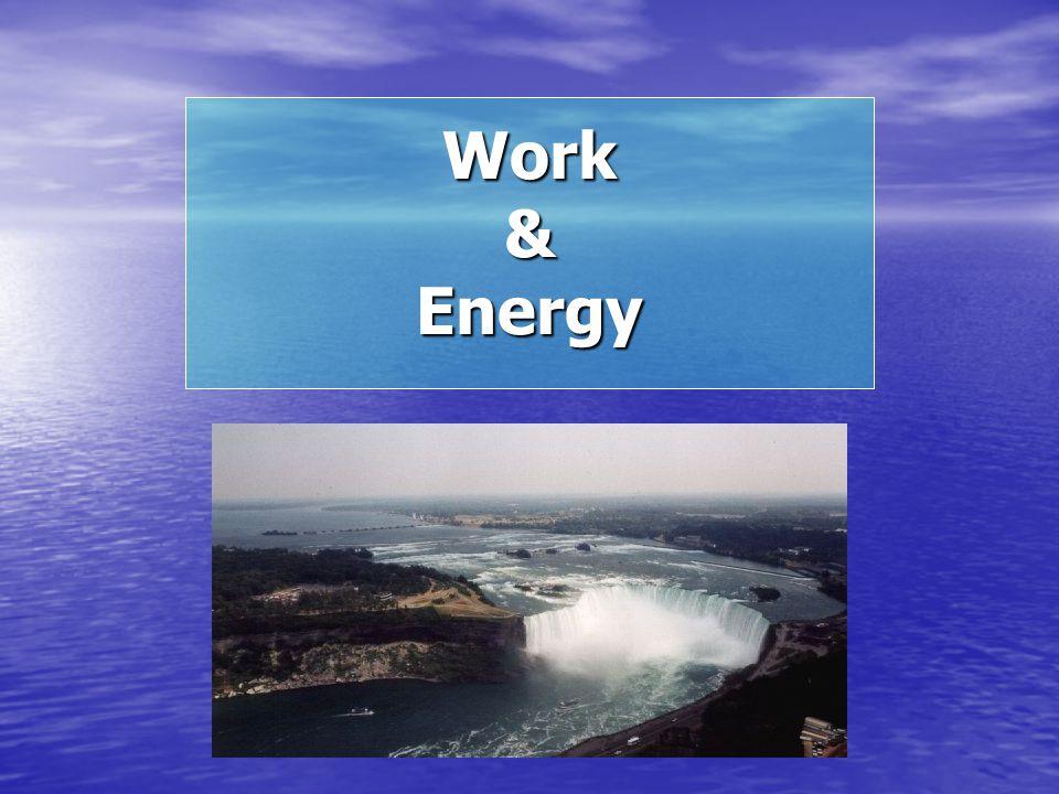 Work & Energy