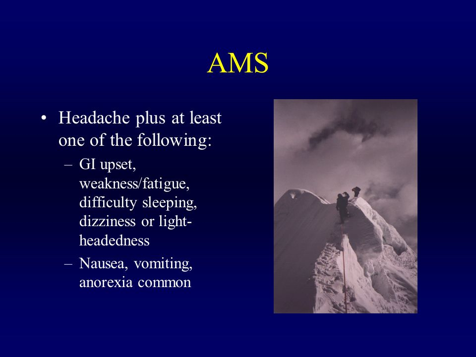 AMS Headache plus at least one of the following: