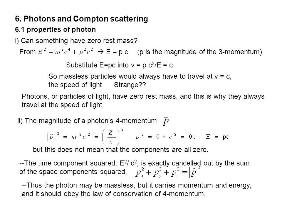 6. Photons and Compton scattering