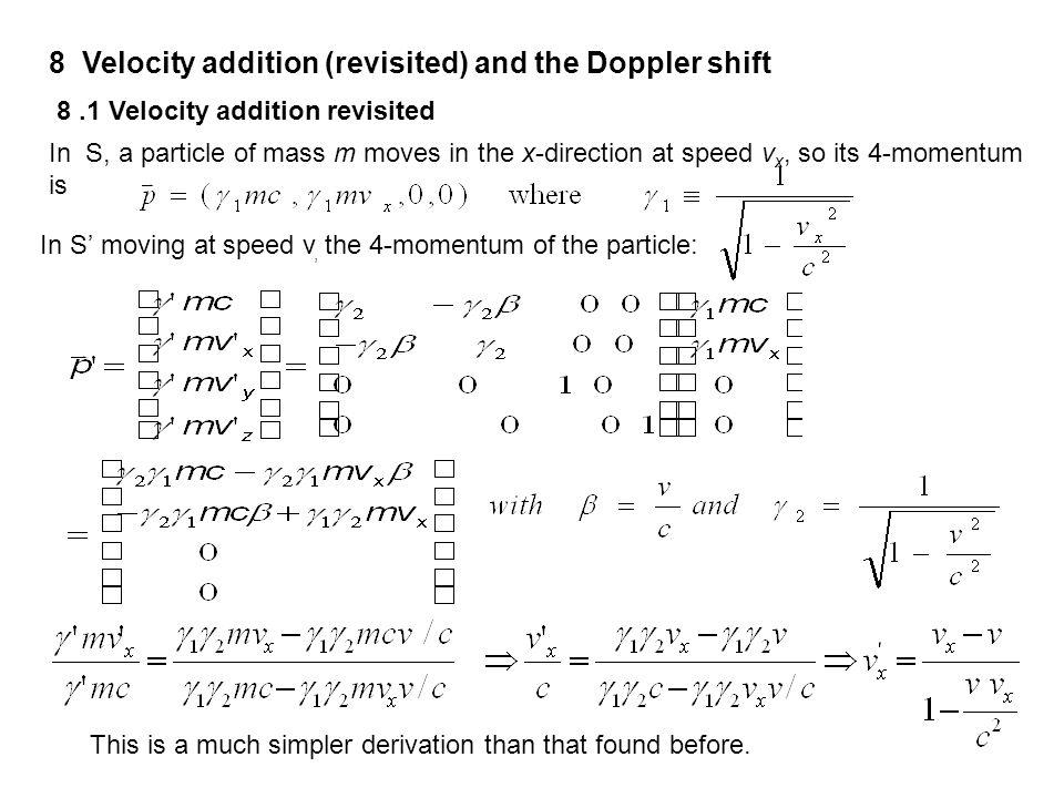 8 Velocity addition (revisited) and the Doppler shift