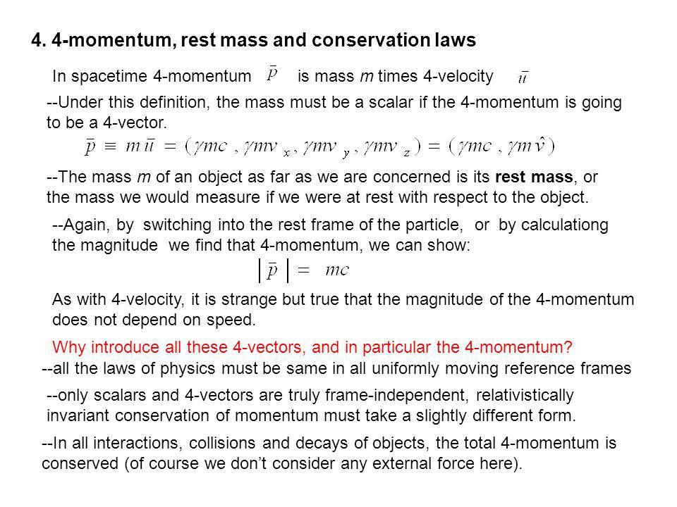 4. 4-momentum, rest mass and conservation laws