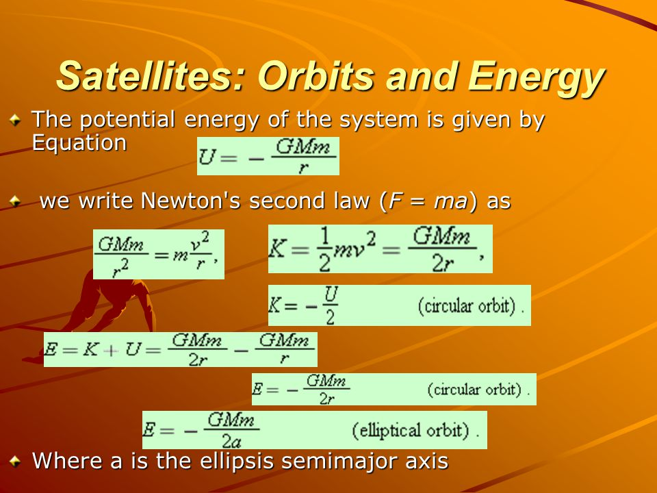 Satellites: Orbits and Energy