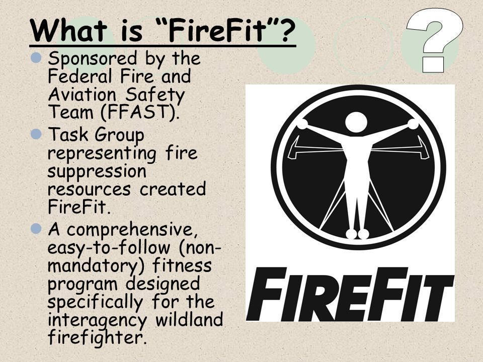 What is FireFit Sponsored by the Federal Fire and Aviation Safety Team (FFAST).